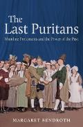 The Last Puritans: Mainline Protestants and the Power of the Past