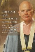 The State of the University, 2000-2008: Major Addresses by Unc Chancellor James Moeser
