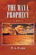 The Maya Prophecy