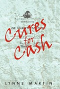 Cures for Cash