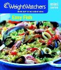 Easy Fish: Simple, Tasty Fish and Seafood Recipes