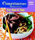 For One and Two: Meals To Share Or Just for You