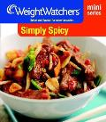 Simply Spicy: Spice and Flavour for Every Occasion