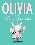 Olivia & The Fairy Princesses