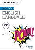 My Revision Notes: Aqa GCSE English Language Revision Book