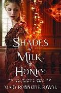 Shades of Milk & Honey Glamourist History 01