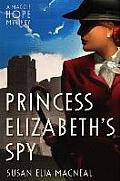 Princess Elizabeths Spy A Maggie Hope Mystery UK