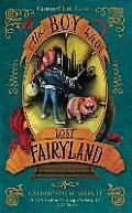 Fairyland 04 Boy Who Lost Fairyland UK Ed