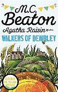 Agatha Raisin & the Walkers of Dembley
