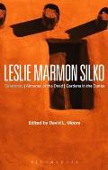 Leslie Marmon Silko: Ceremony, Almanac of the Dead, Gardens in the Dunes
