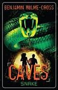 Caves: Snake