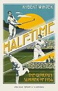 Half-time: the Glorious Summer of 1934