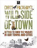 Chris Packham's Wild Side of Town