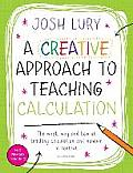 Creative Approach To Teaching Calculation