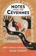 Notes from the C?vennes: Half a Lifetime in Provincial France