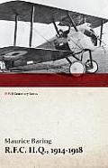 R.F.C. H.Q., 1914-1918 (WWI Centenary Series)