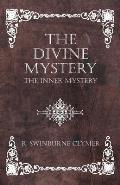 The Divine Mystery - The Inner Mystery