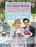 Great British Bake Off Perfect Cakes & Bakes to Make at Home Official Tie In to the 2016 Series