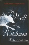 Wolf & the Watchman