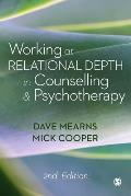 Working At Relational Depth In Counselling & Psychotherapy