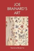 Joe Brainard? (Tm)S Art