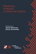 Personal Wireless Communications: Ifip Tc6/Wg6.8 Working Conference on Personal Wireless Communications (Pwc'2000), September 14-15, 2000, Gdańsk