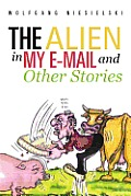 The Alien in My E-mail and Other Stories