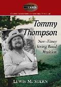 Tommy Thompson: New-Timey String Band Musician