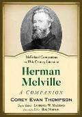 Herman Melville: A Companion