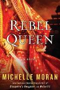 Rebel Queen A Novel