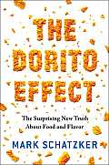 Dorito Effect Why All Food Is Becoming Junk Food & What We Can Do About It
