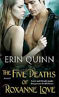 The Five Deaths of Roxanne Love, 1