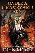 Under a Graveyard Sky Black Tide Rising Book 1