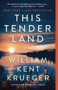This Tender Land A Novel