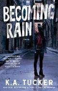 Becoming Rain, 2