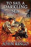 To Sail a Darkling Sea Black Tide Rising Book 2