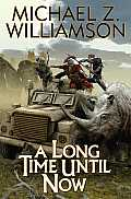 Long Time Until Now Temporal Displacement Book 1