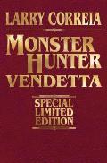 Monster Hunter Vendetta Signed Leatherbound Edition, 2
