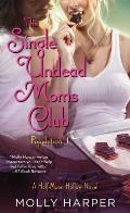 The Single Undead Moms Club, Volume 11