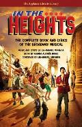 In the Heights The Complete Book & Lyrics of the Broadway Musical