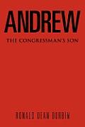 Andrew: The Congressman's Son