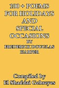 100 + Poems for Holidays and Special Occasions by Frederick Douglas Harper