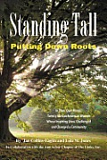 Standing Tall: Putting Down Roots
