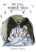 The Fall of Purple Star: Faith and Courage