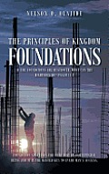 The Principles of Kingdom Foundations: If the Foundations Are Destroyed