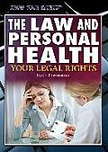 The Law and Personal Health: Your Legal Rights
