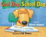 Cool Dog, School Dog