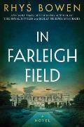 In Farleigh Field A Novel of World War II