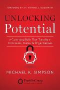 Unlocking Potential 7 Coaching Skills That Transform Individuals Teams & Organizations