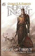 Hedge Knight The Graphic Novel a Game of Thrones Prequel